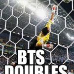 BTS Doubles