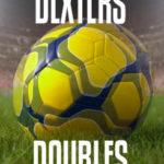 Dexters Doubles