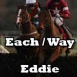 Each Way Eddie