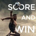 Score and Win