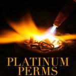 Platinum Perms