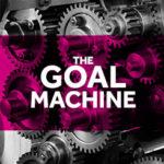 The Goal Machine